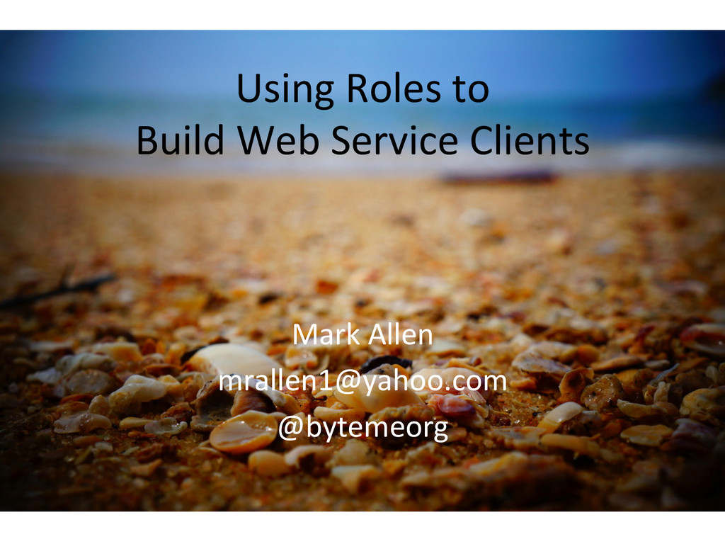 Using Roles to   Build Web Se...