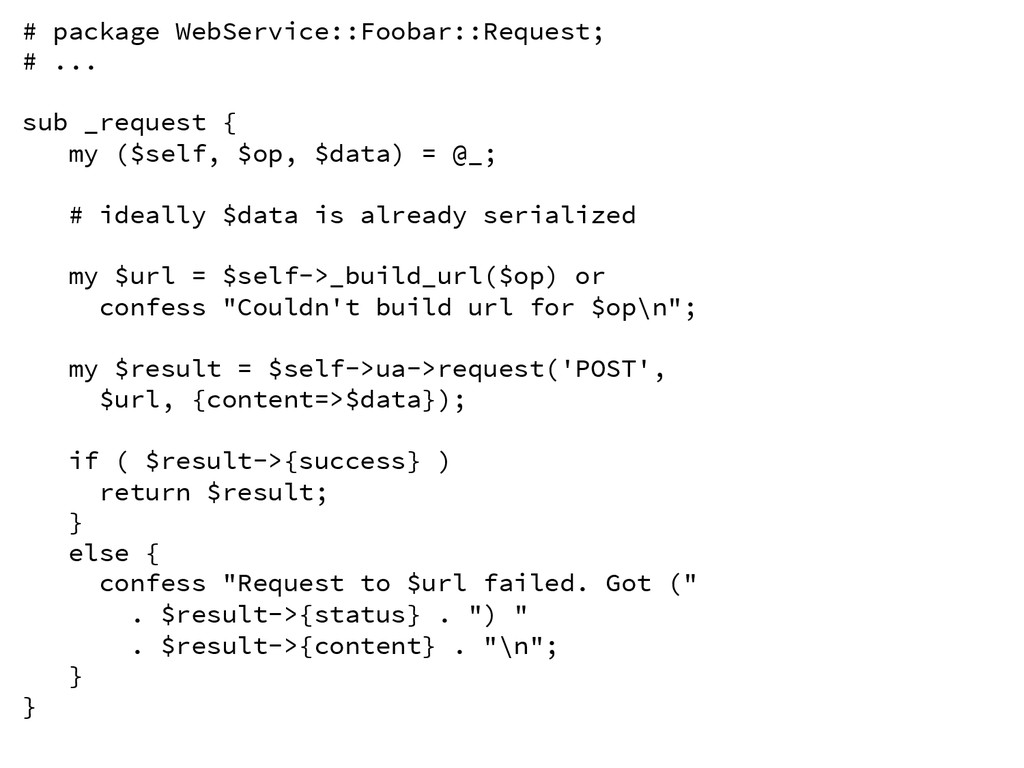 # package WebService::Foobar::Request; # ... ...