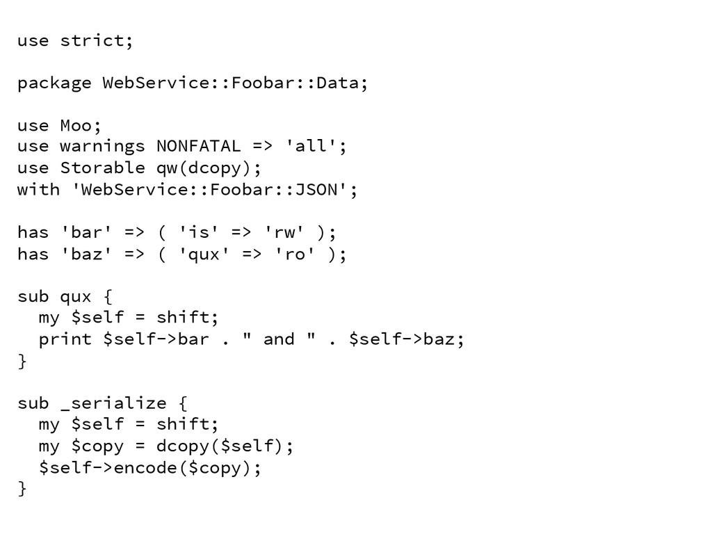 use strict;  package WebService::Foobar::Data...