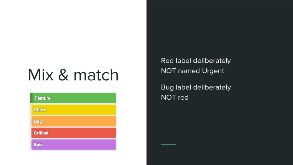 Mix & match Type + (some) criticality Red label...