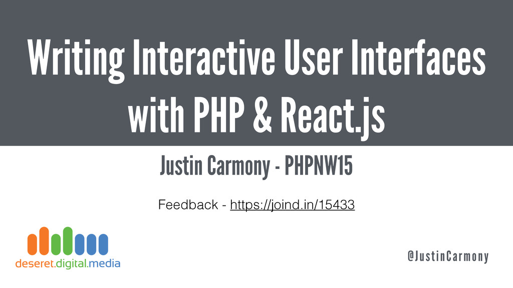 Writing Interactive User Interfaces with PHP & ...