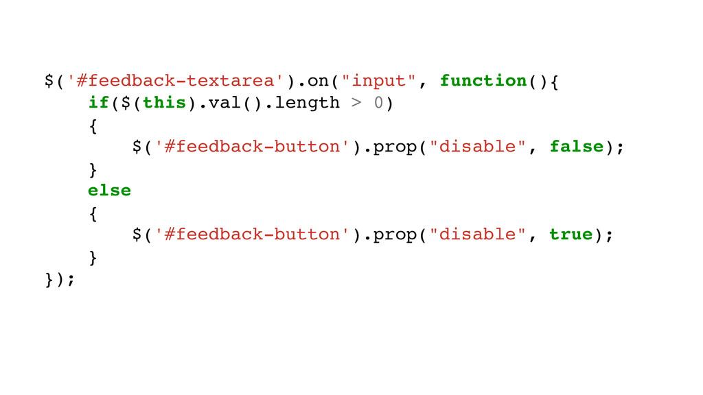 "$('#feedback-textarea').on(""input"", function(){..."