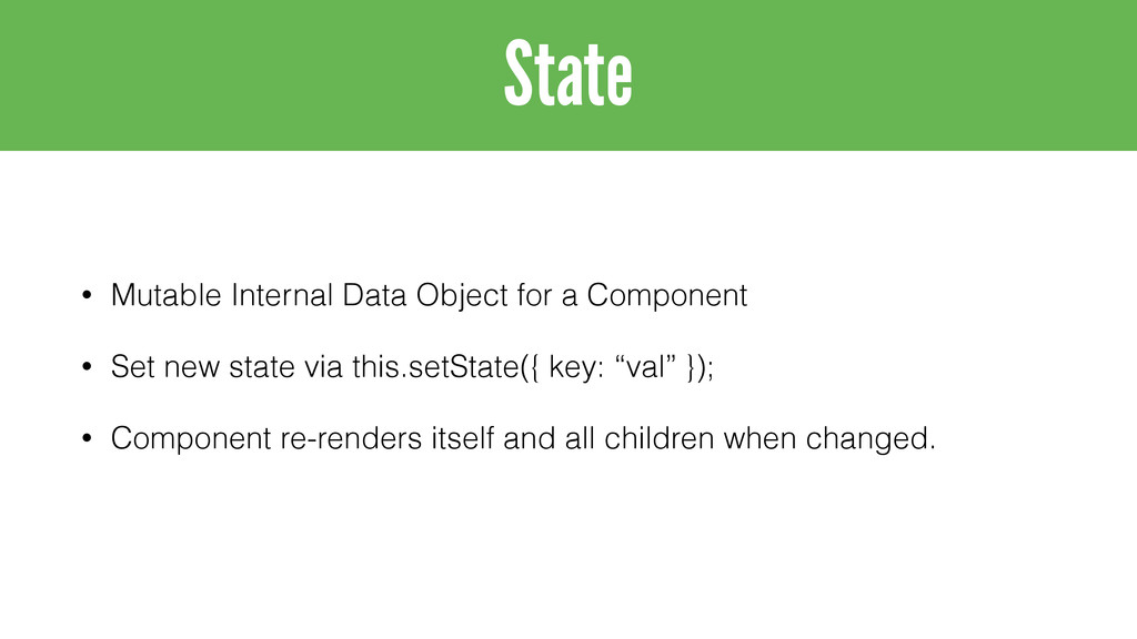 • Mutable Internal Data Object for a Component ...