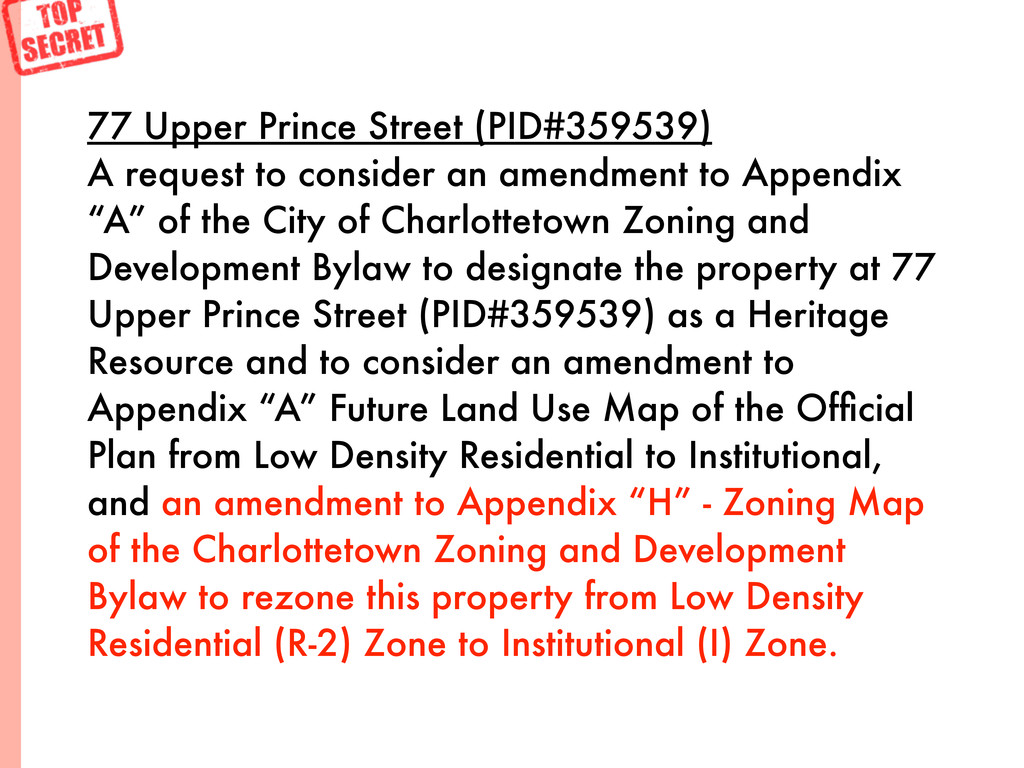 77 Upper Prince Street (PID#359539) A request t...