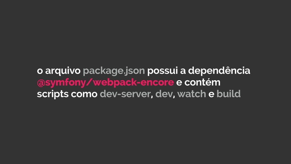 o arquivo package.json possui a dependência @sy...
