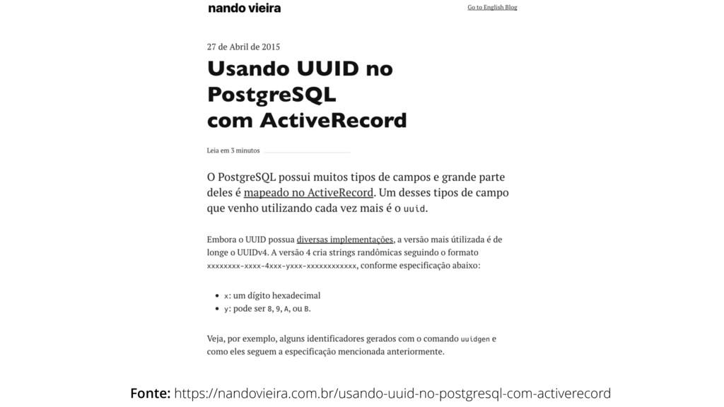 Fonte: https://nandovieira.com.br/usando-uuid-n...