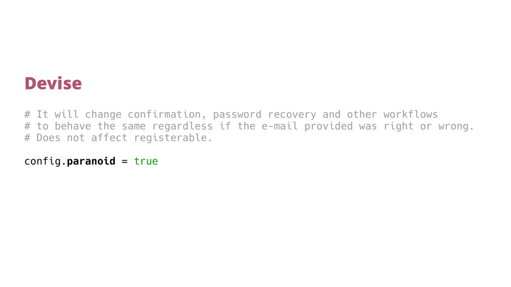 # It will change confirmation, password recover...