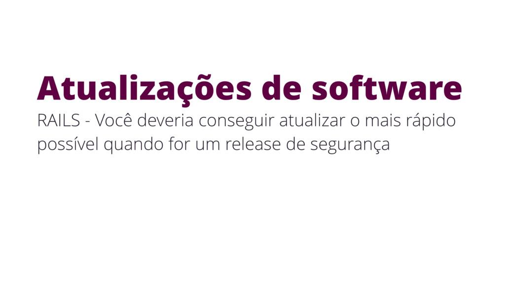 Atualizações de software RAILS - Você deveria c...