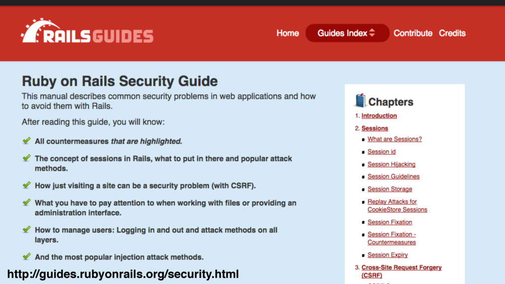 http://guides.rubyonrails.org/security.html