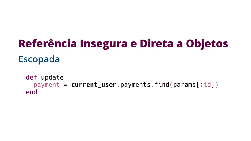 def update payment = current_user.payments.find...