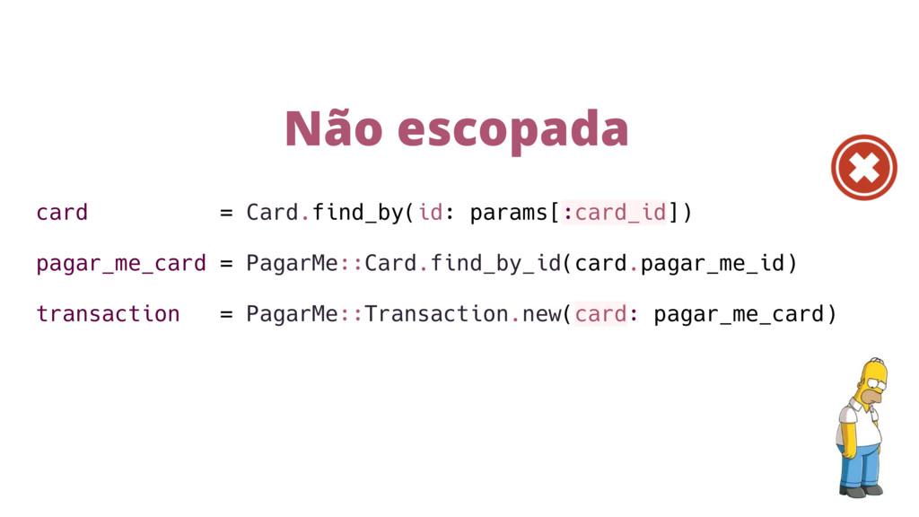 card = Card.find_by(id: params[:card_id]) pagar...