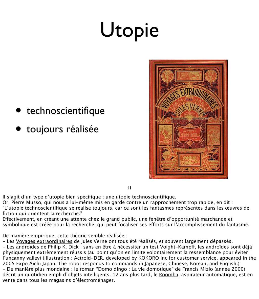 11 Utopie • technoscientifique • toujours réalis...