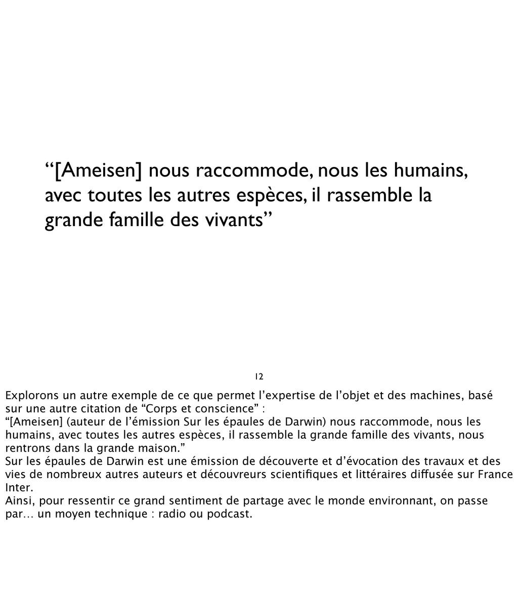 """[Ameisen] nous raccommode, nous les humains, a..."