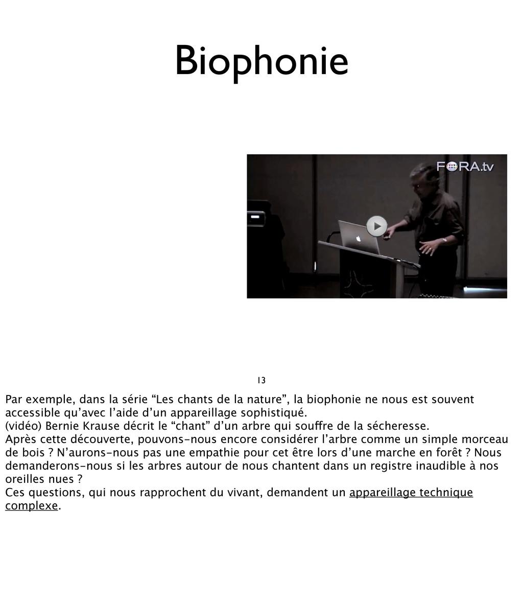 """Biophonie 13 Par exemple, dans la série """"Les ch..."""