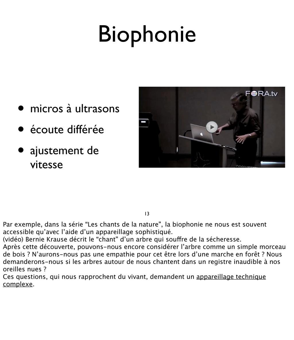 Biophonie • micros à ultrasons • écoute différé...