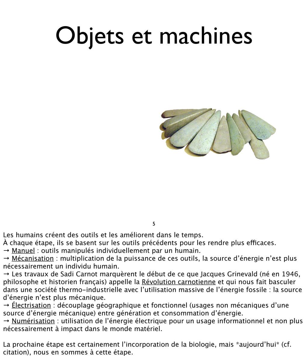 Objets et machines 5 Les humains créent des out...