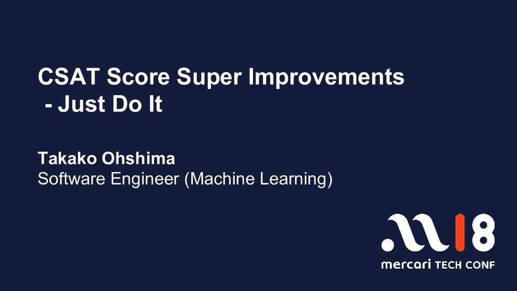 CSAT Score Super Improvements - Just Do It Taka...