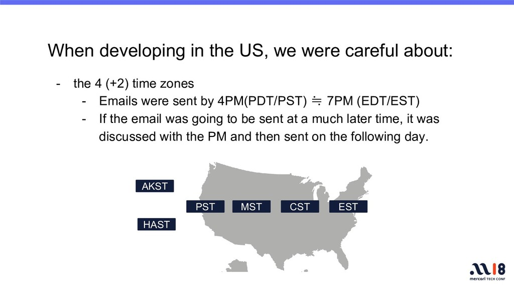 When developing in the US, we were careful abou...