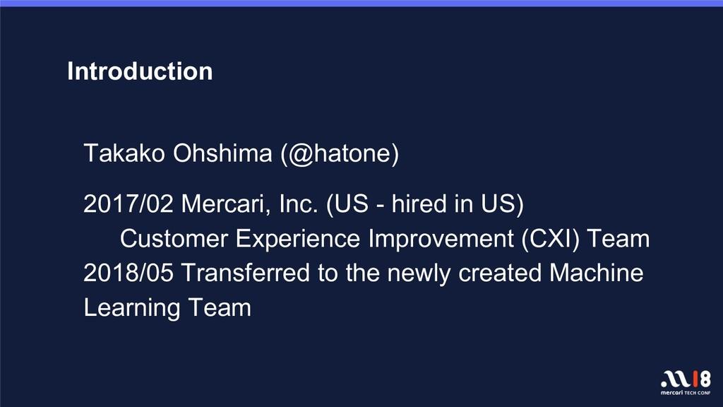 Introduction Takako Ohshima (@hatone) 2017/02 M...