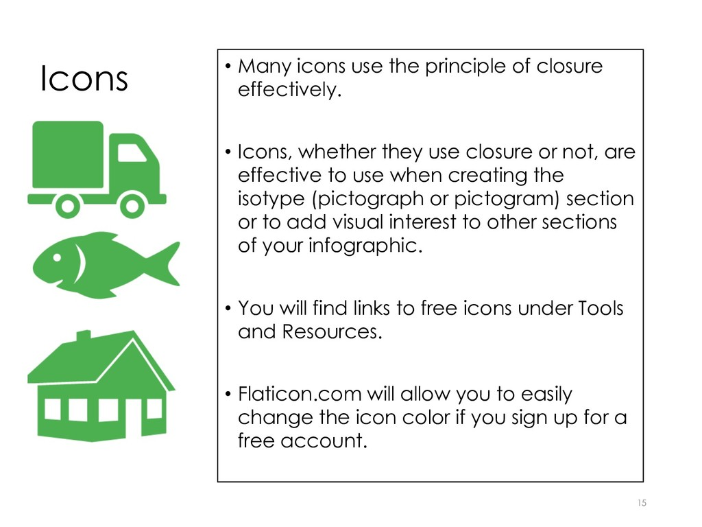 Icons • Many icons use the principle of closure...