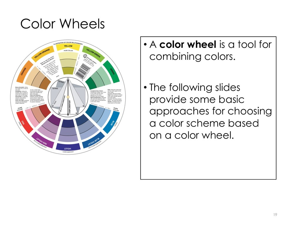 Color Wheels • A color wheel is a tool for comb...