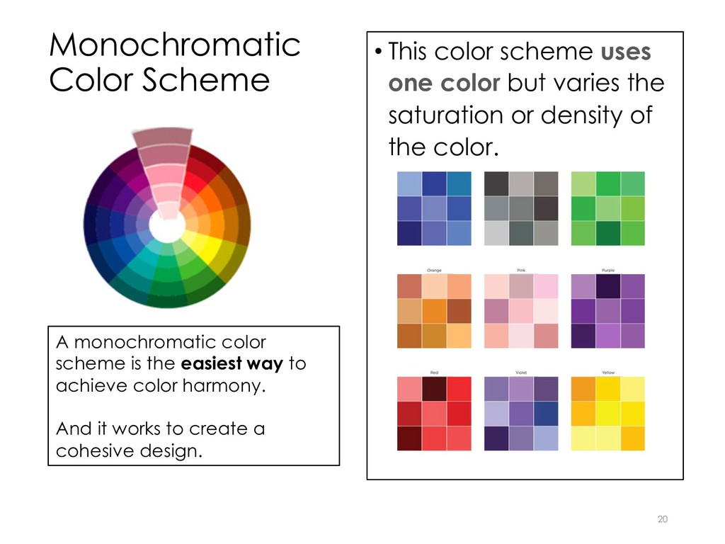 Monochromatic Color Scheme • This color scheme ...