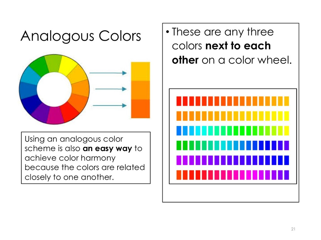 Analogous Colors • These are any three colors n...