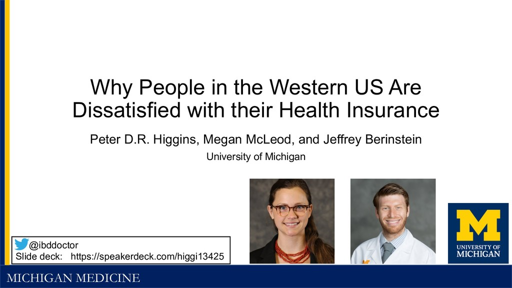 MICHIGAN MEDICINE Why People in the Western US ...