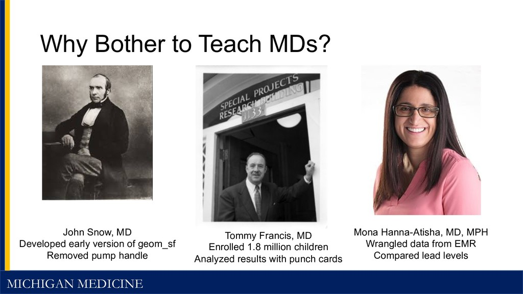 MICHIGAN MEDICINE Why Bother to Teach MDs? Tomm...