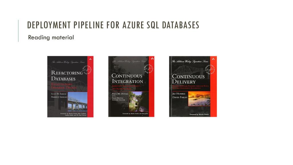 DEPLOYMENT PIPELINE FOR AZURE SQL DATABASES Rea...