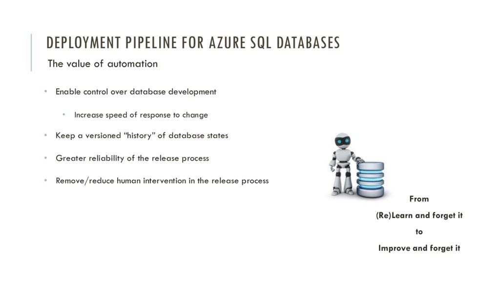 DEPLOYMENT PIPELINE FOR AZURE SQL DATABASES The...