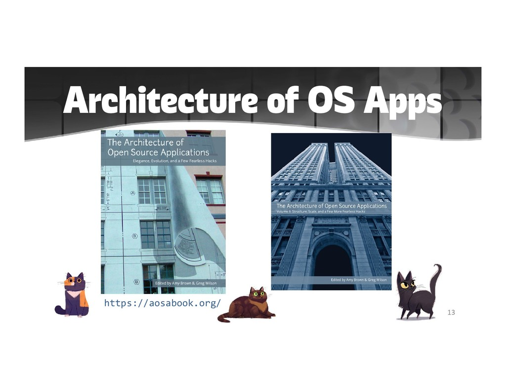 Architecture of OS Apps 13 https://aosabook.org/