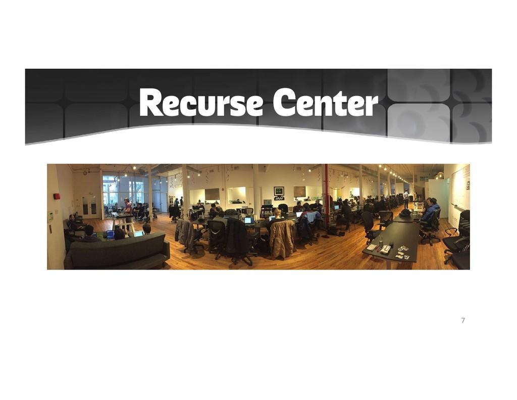 Recurse Center 7