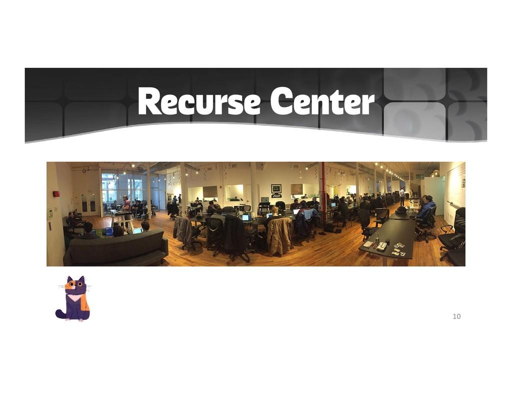 Recurse Center 10