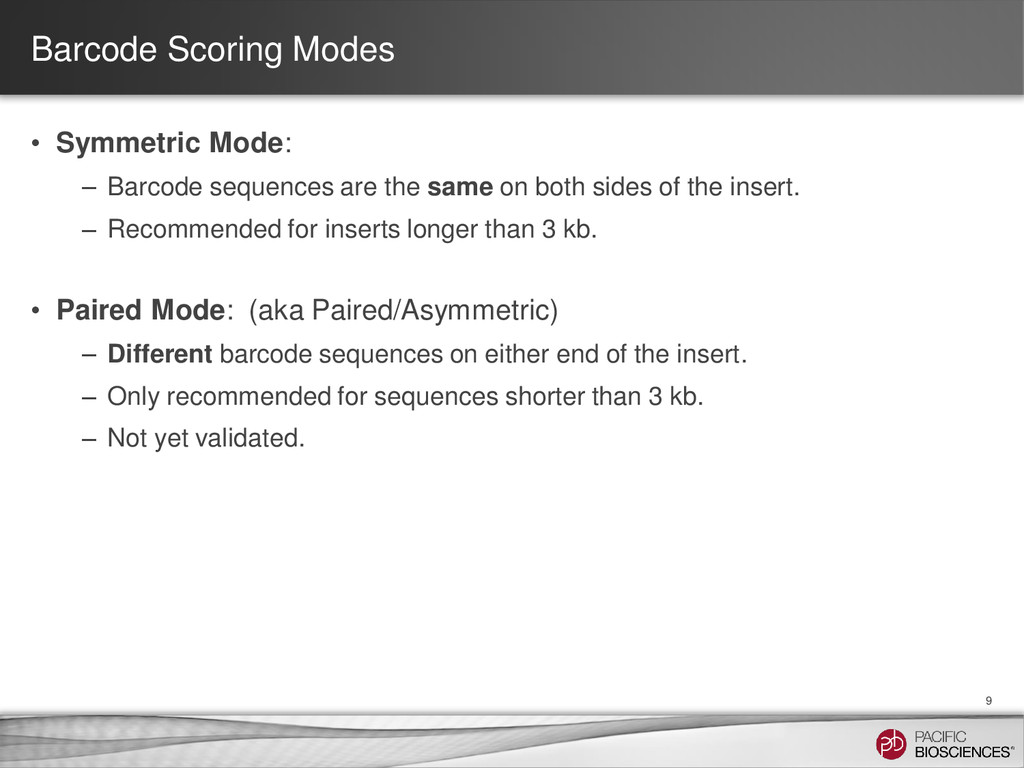 Barcode Scoring Modes • Symmetric Mode: – Barco...