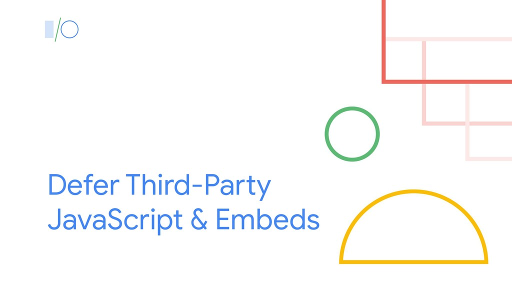 Defer Third-Party JavaScript & Embeds