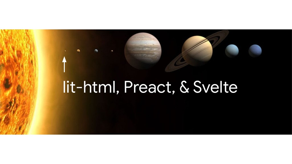 lit-html, Preact, & Svelte