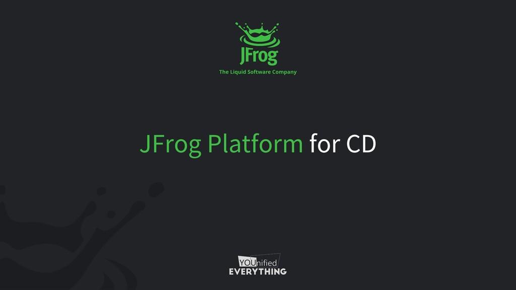 JFrog Platform for CD