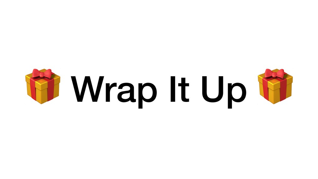 Wrap It Up