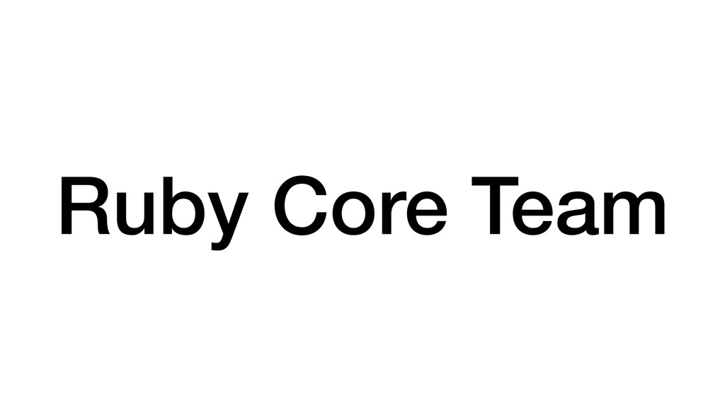 Ruby Core Team