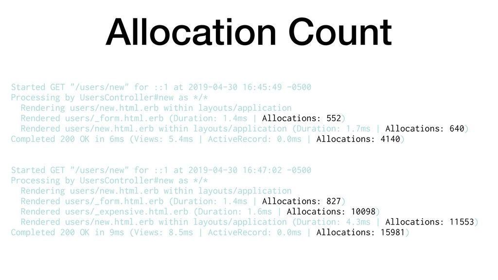 "Allocation Count Started GET ""/users/new"" for :..."