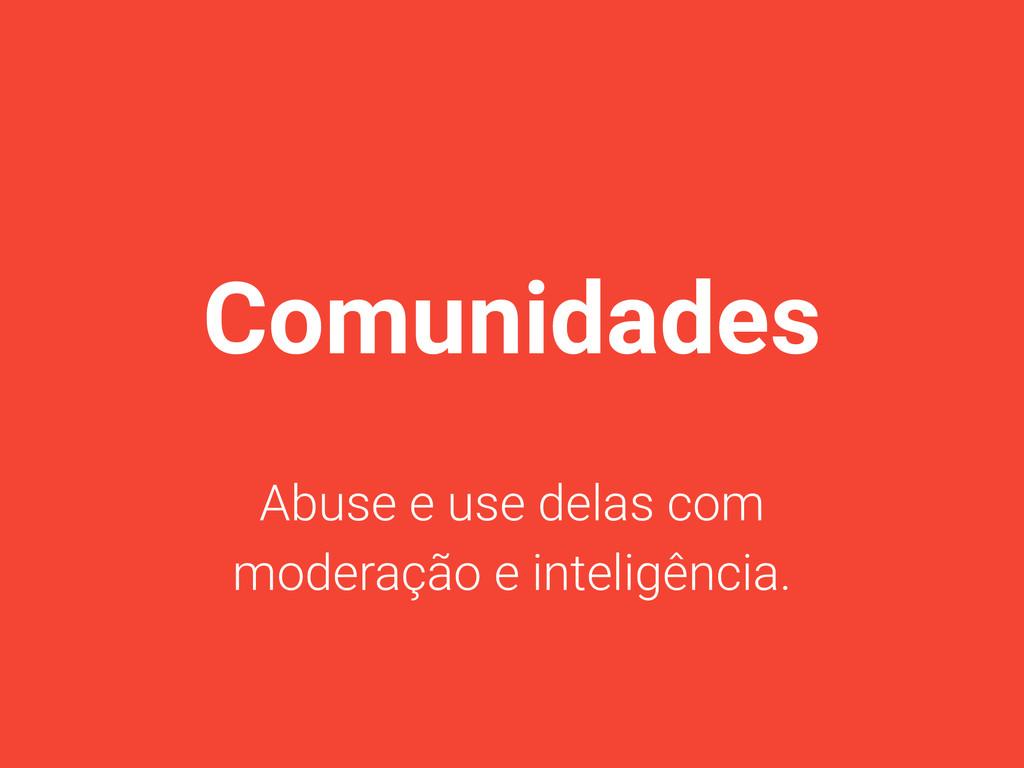 Comunidades Abuse e use delas com moderação e i...