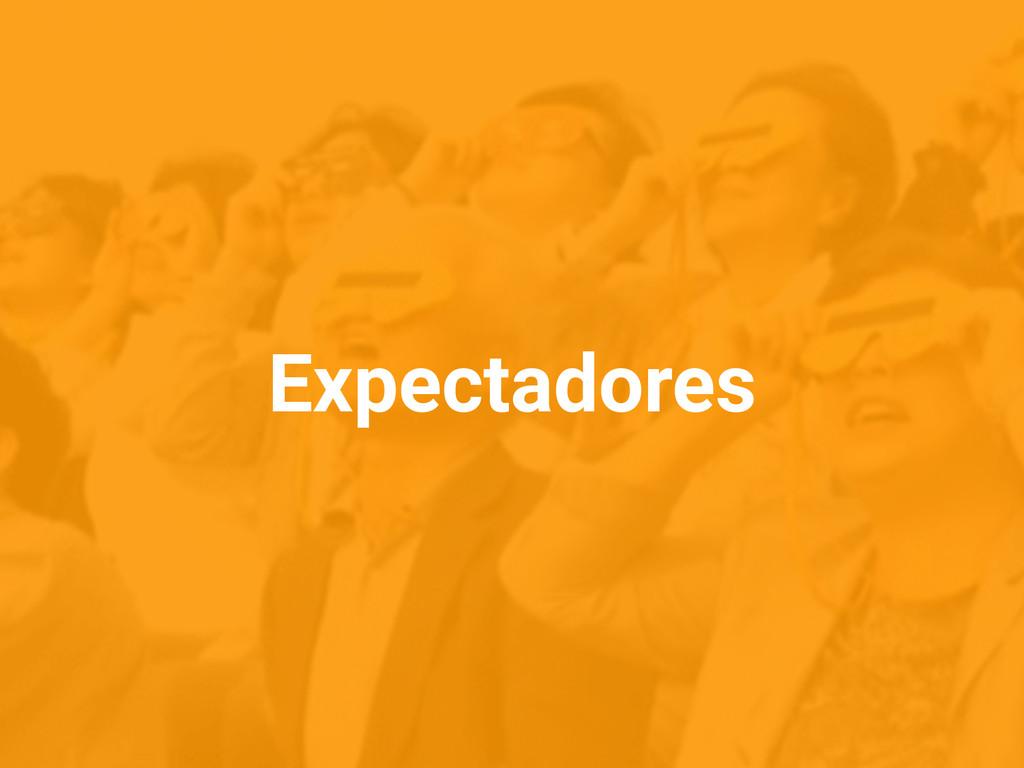 Expectadores
