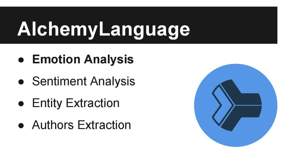 AlchemyLanguage ● Emotion Analysis ● Sentiment ...