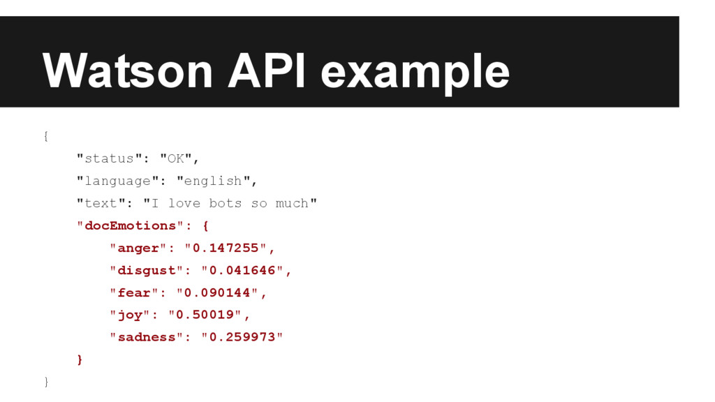 "Watson API example { ""status"": ""OK"", ""language""..."