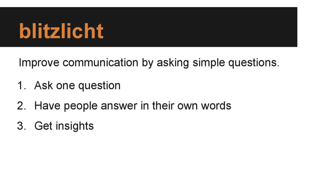 blitzlicht Improve communication by asking simp...