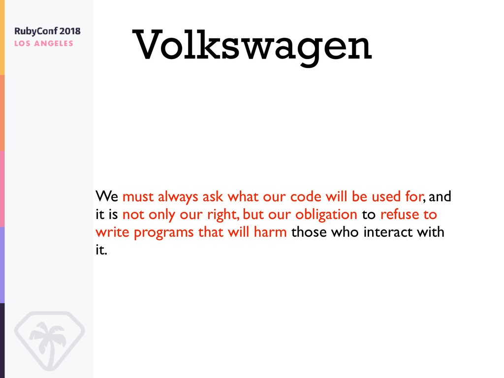 Volkswagen We must always ask what our code wil...