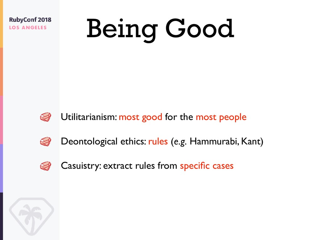 Being Good Utilitarianism: most good for the mo...