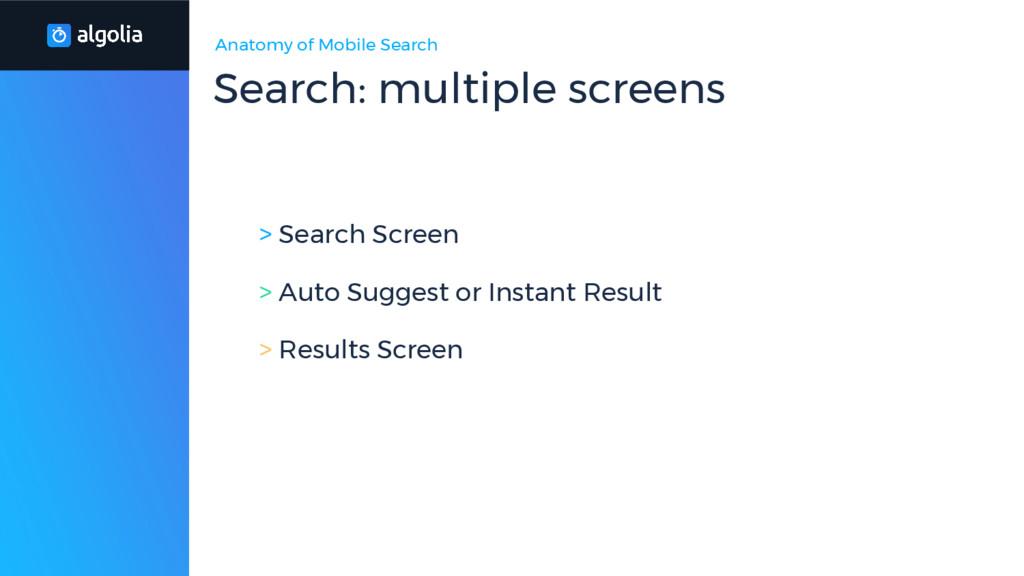 Anatomy of Mobile Search > Search Screen > Auto...