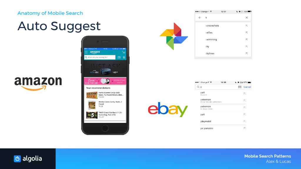 Anatomy of Mobile Search Auto Suggest Mobile Se...